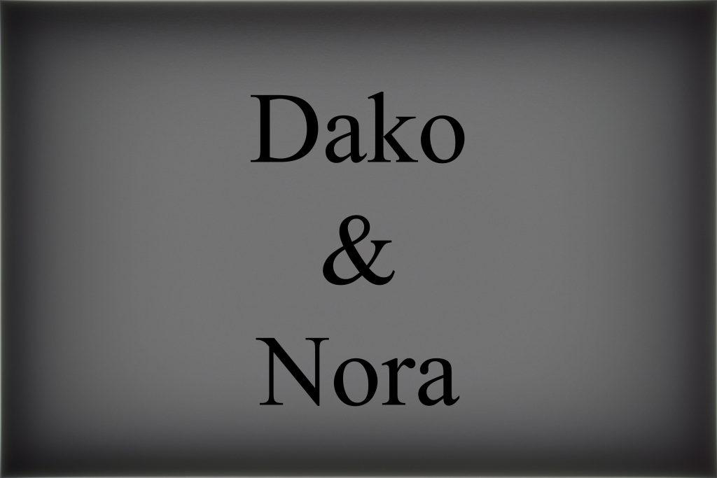 Dako und Nora